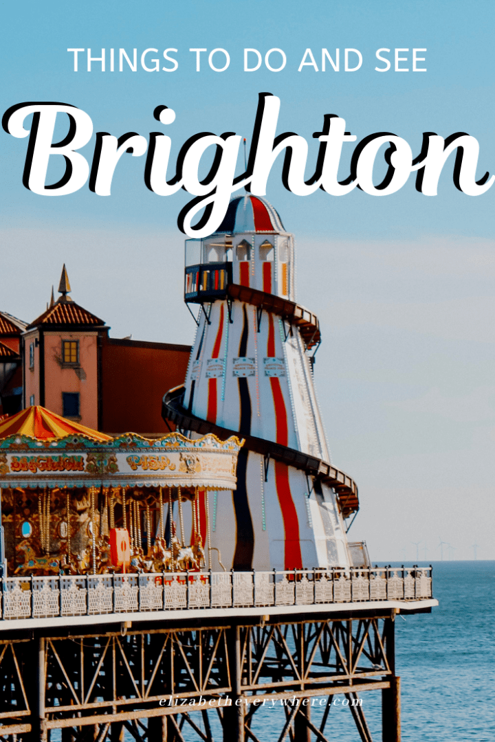 Weekend Break in Brighton - Things to do in Brighton