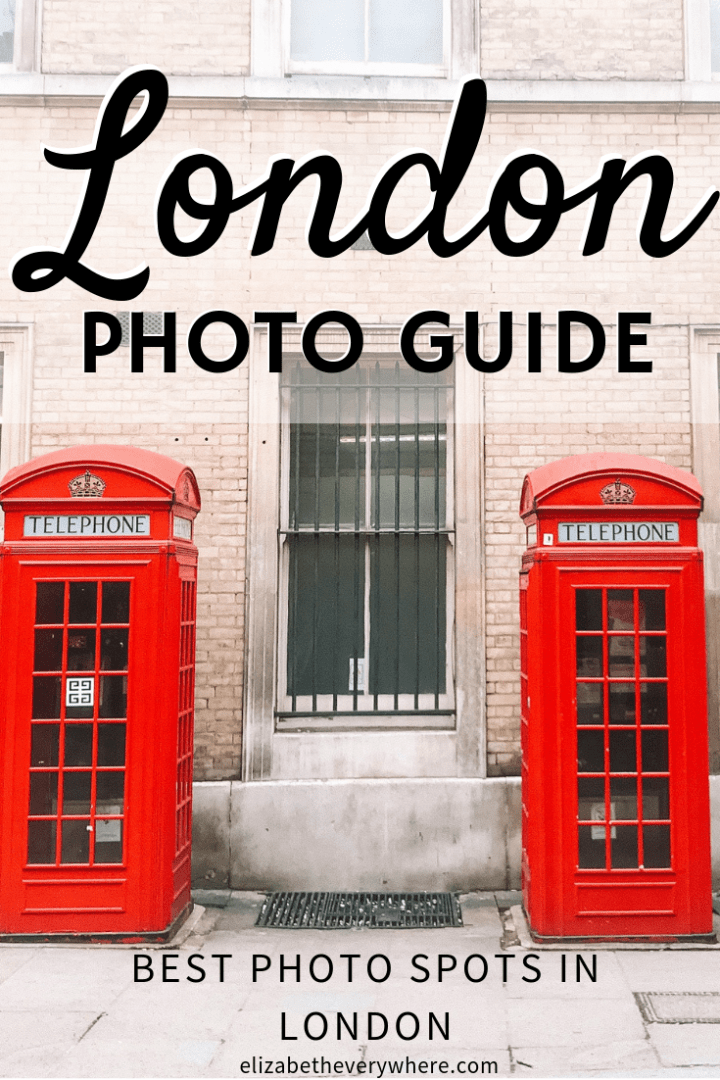 London Photography Spots- Guide to the Best Photo Spots in London