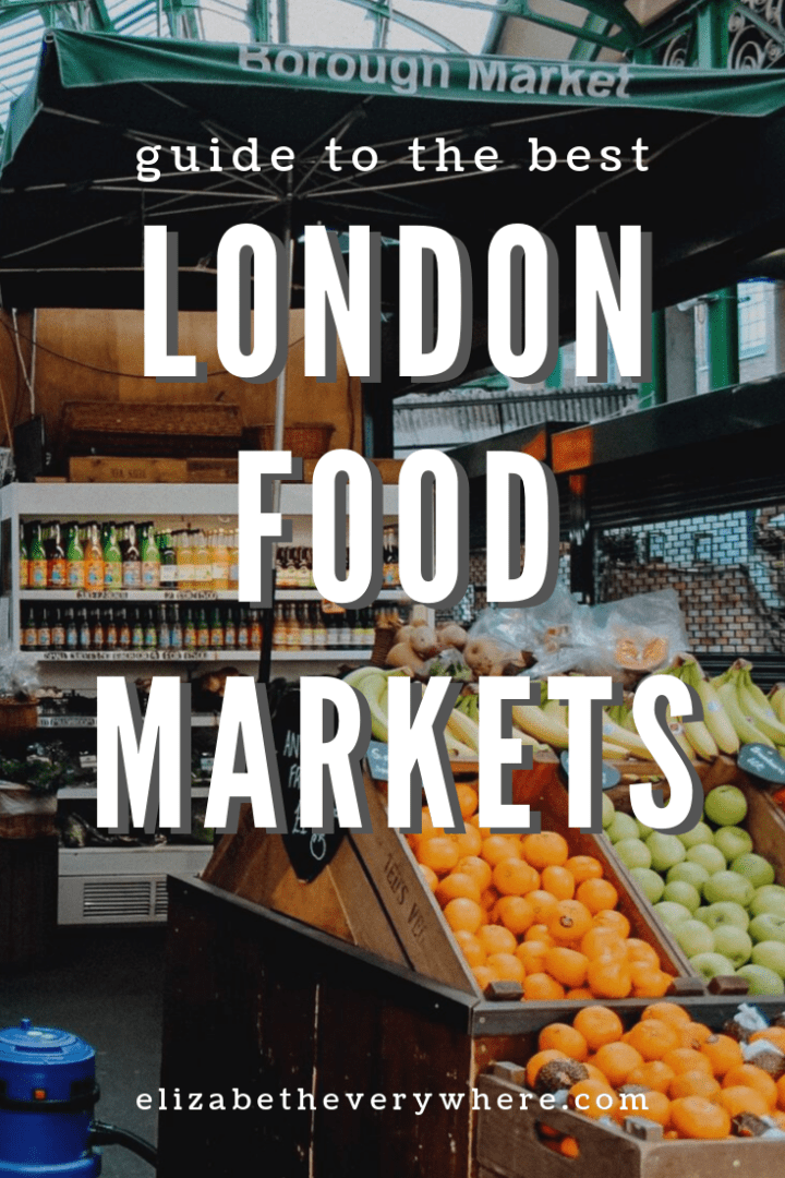 London Food Markets- Where to Find the Best Street Food in London