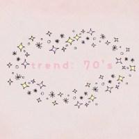 trend:70's | EG♡