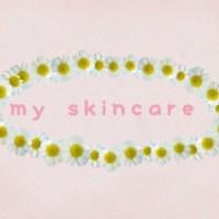 my skincare | EG♡