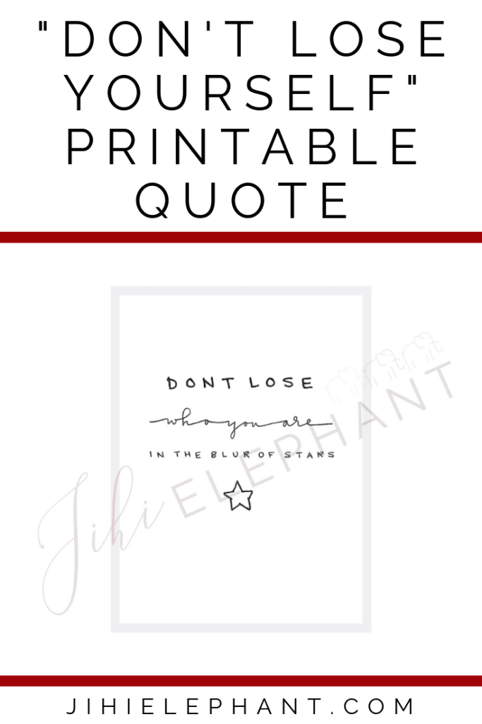 Don't Lose Who You Are Quote