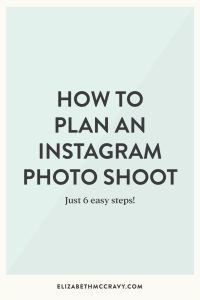Plan the perfect Instagram photoshoot with these 6 easy sets!