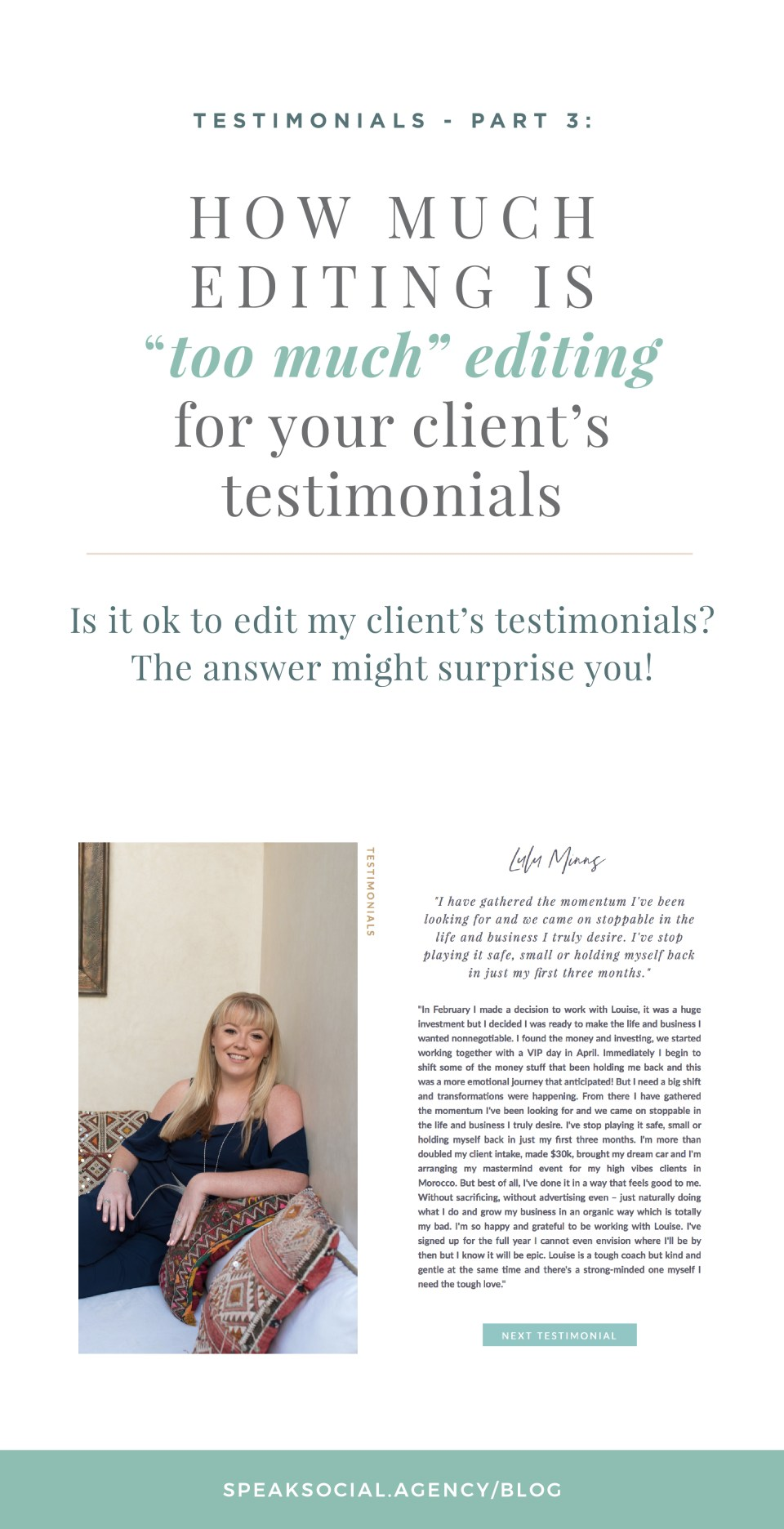 How much can I edit my client's testimonials and feedback?