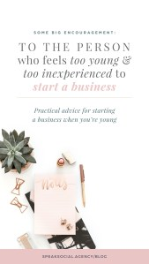 If you feel too young or too unexperienced to start a business, then I have some major encouragement and practical advice for you friend! Here are my big tips for starting a business when you're very young.