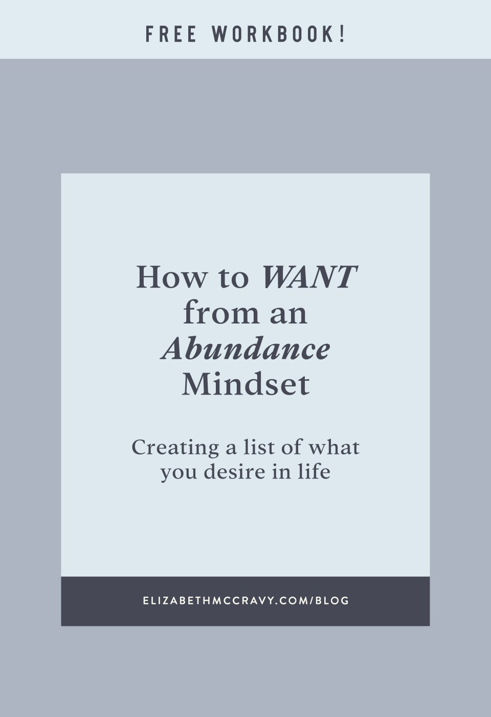 "How to Want From an Abundance Mindset: At some point in your life, you've made a ""wish list"" of what you want for Christmas, a birthday, or even a wedding/baby registry. But, when was the last time you made a wish list of what you want in YOUR LIFE?"