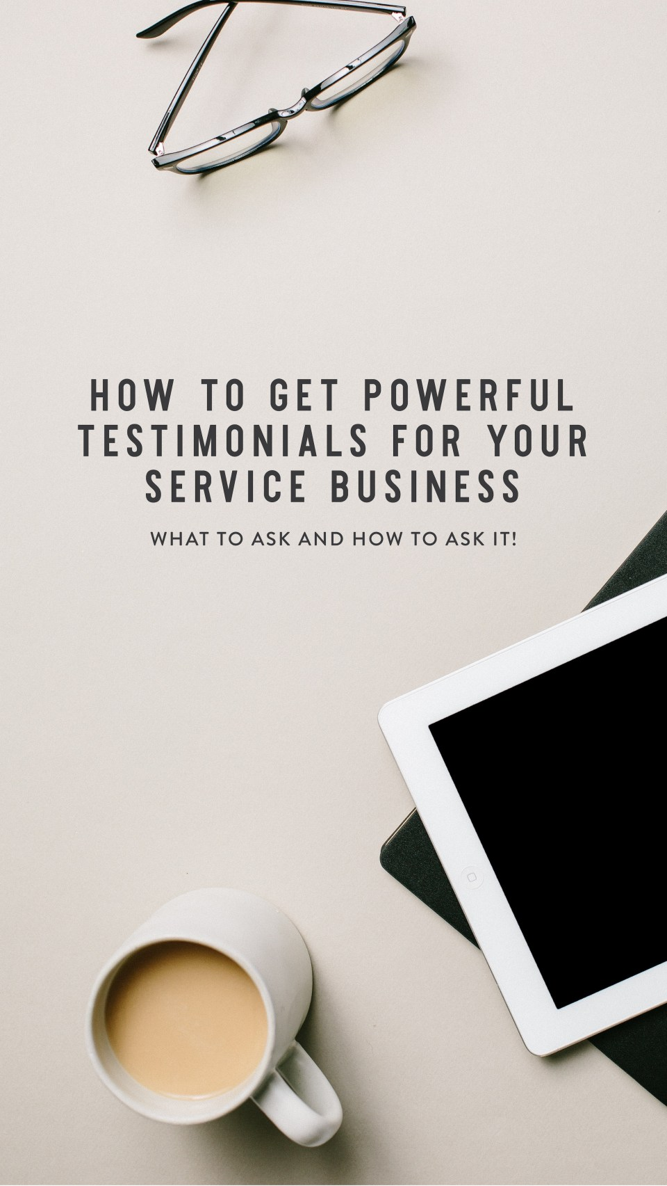 The do's and don'ts of getting testimonials! How to Get POWERFUL Testimonials for Your Service Based Business - I'm teaching you exactly how I ask my clients for testimonials. We dive into what to say, how to say it, and some dos and don'ts along the way. (Breakthrough Brand Podcast)