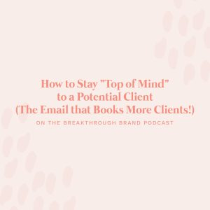 """Learn how to stay """"top of mind"""" with potential clients using the email that books quickly!"""