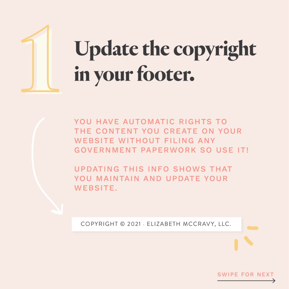 One way to refresh your website for the New Year is to update the copyright in your footer.