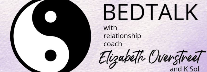 Introducing BEDTALK – The New Podcast About Intimacy and Relationships