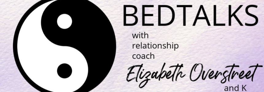 Introducing BEDTALKS – The New Podcast About Intimacy and Relationships