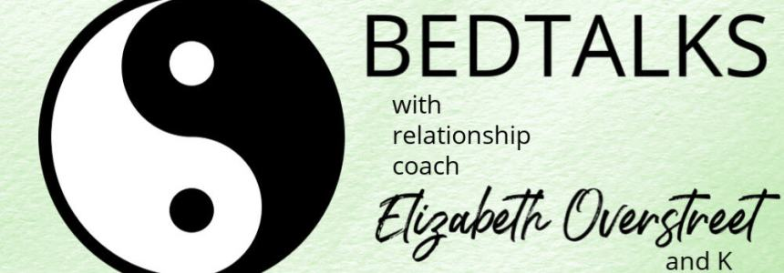 Bedtalks Relationship Podcast Ep. 5 – The 5 Stages You Need to Have a Successful Relationship