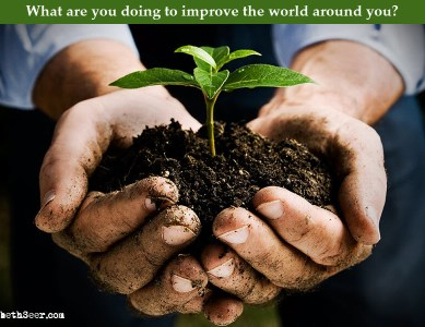 How Are You Improving Your World?
