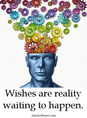 wishesarereality