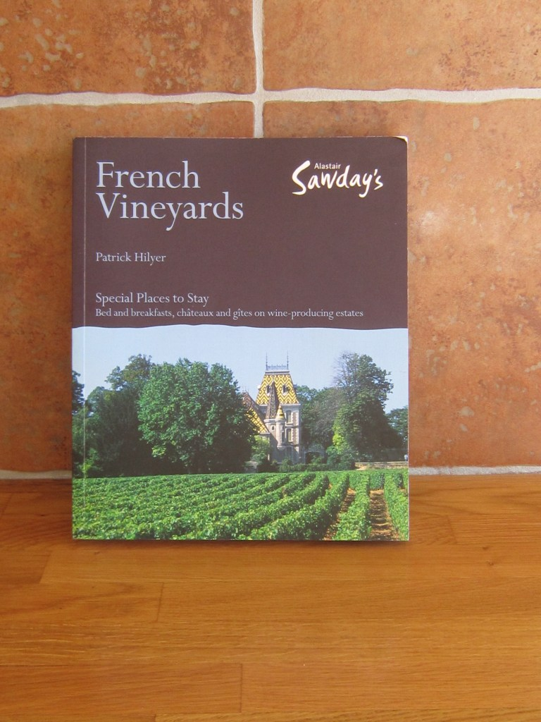 Alistair Sawday's French Vineyards Guide Book