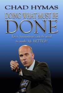 "Chad Hymas's Book Cover for ""Doing What Must Be Done"""