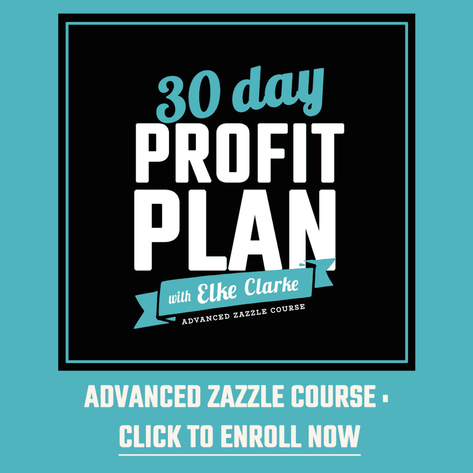Click Here to Enroll Now in the Advanced Zazzle Course