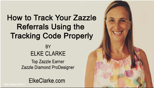 How to Track Your Zazzle Referrals