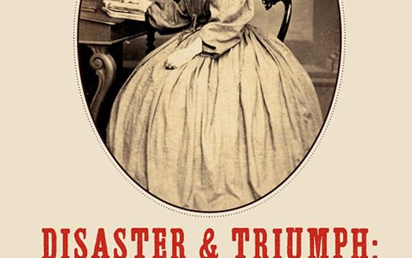 EGT Reads Disaster & Triumph: Sacramento Women, Gold Rush Through The Civil War