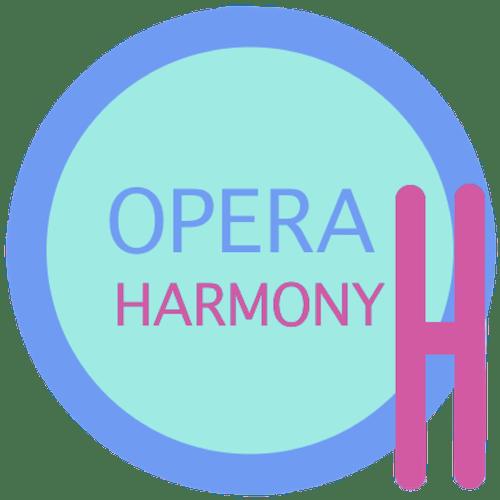 #OperaHarmony
