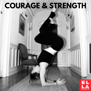 Courage and Strength