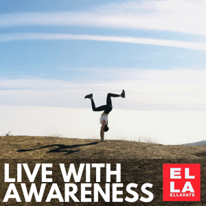 Live with Awareness | Yoga Blogger