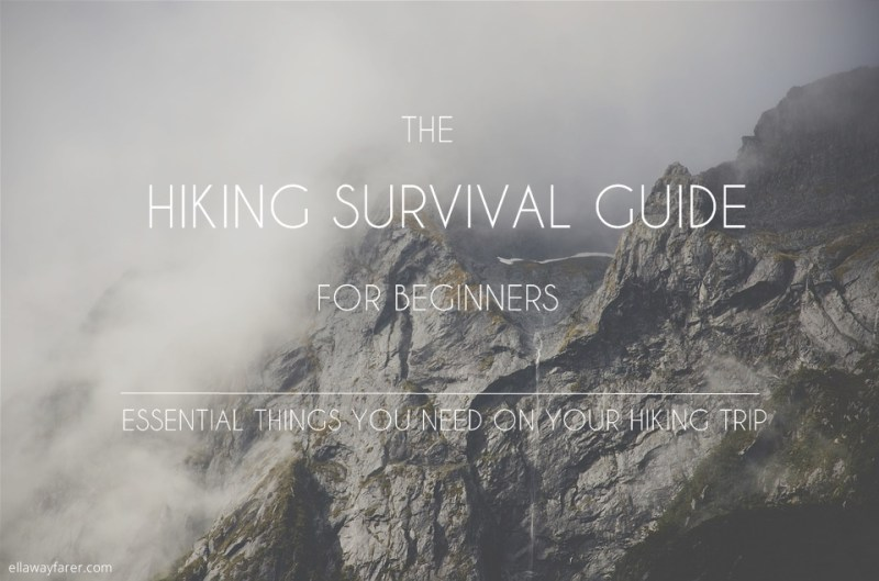 A HIKING SURVIVAL GUIDE for Beginners