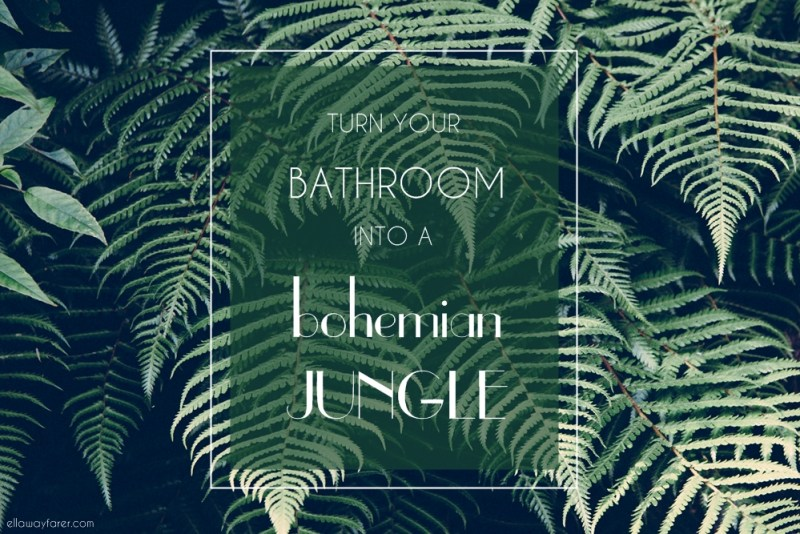 Bohemian Jungle Bathroom