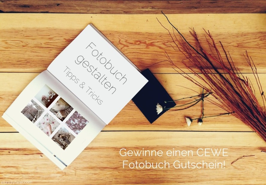 Fotobuch Gestaltung & CEWE Fotobuch Gutschein Gewinnspiel