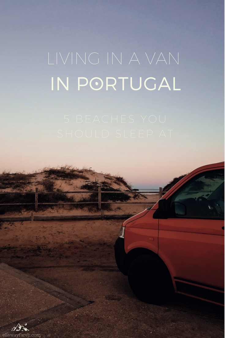 Living in a Van_5 Beaches you should sleep at in Portugal