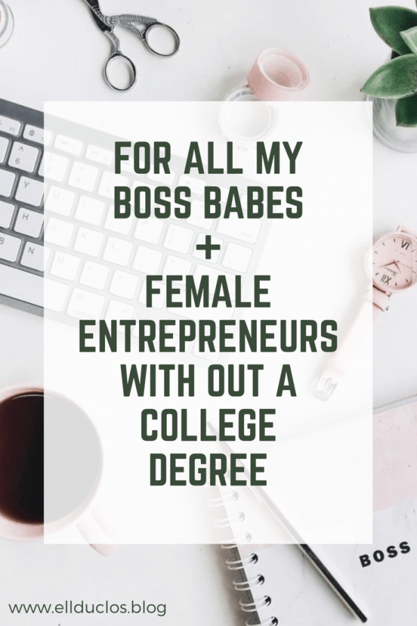 What College Means to Me (boss babe edition)