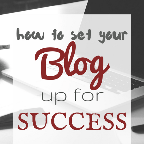 how to set your blog up for success