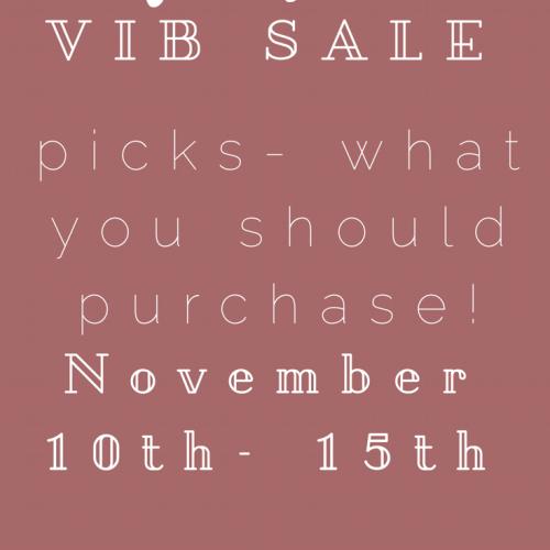 My Sephora VIB Sale Picks! November 10th-15th