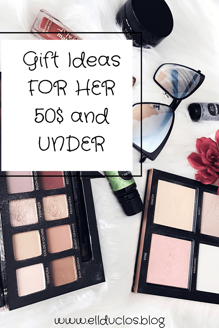 Holiday Gift Ideas for her 50$ and under!
