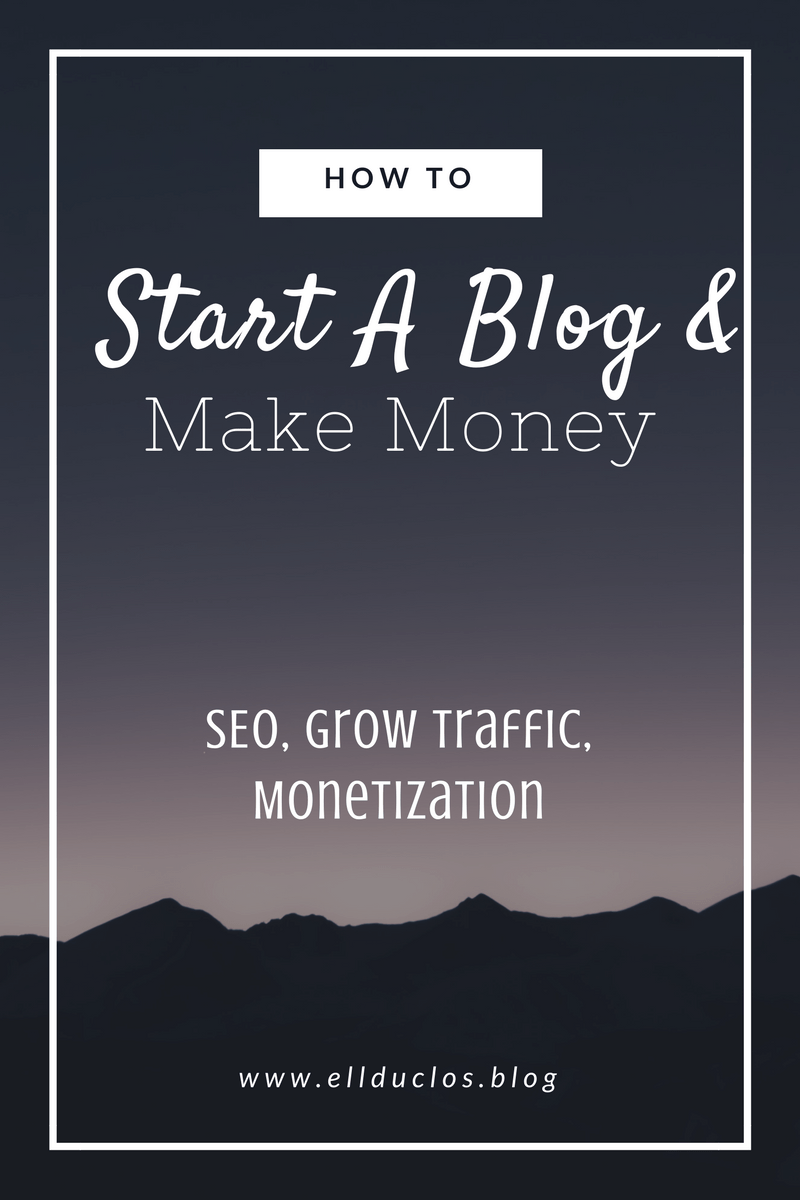How to Start a Blog + Make Money (SEO, grow your traffic, pitch to brands & more)