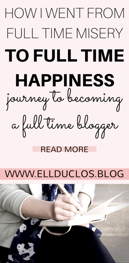 How I went from full time misery to full time happiness!