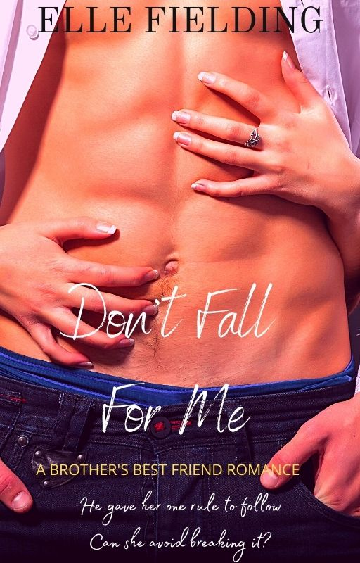 Novel Cover - Elle Fielding's Don't Fall For Me