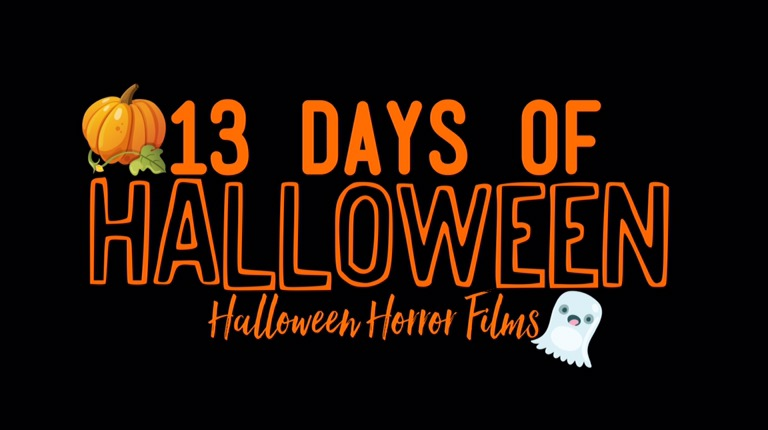 13 Days Of Halloween, Horror Films!
