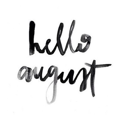 dear-august-please-be-hello-august-pic-sayings-quotes-tLVsXa-quote3