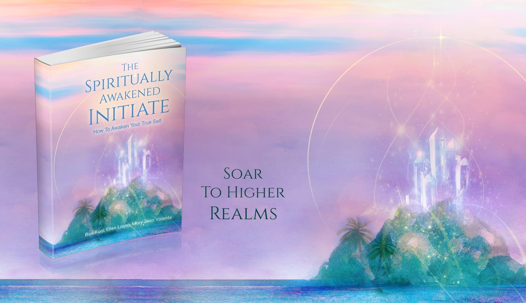 The Spiritually Awakened Initiate