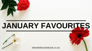A Few of my Favourite Things: January Edition