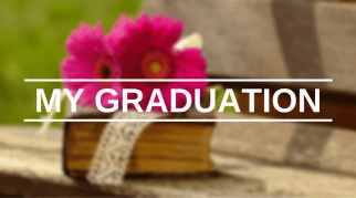 My Graduation | Student Post