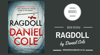 Ragdoll by Daniel Cole Book Review