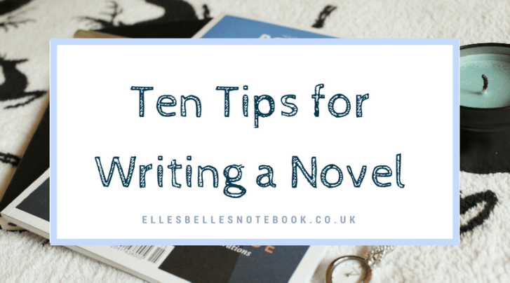 Ten Tips for Writing a Novel