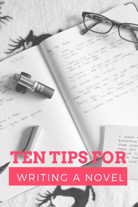 Top Ten Tips for Writing a Novel