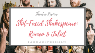 Shit-Faced Shakespeare: Romeo & Juliet   Theatre Review