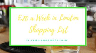 £20 a Week in London Shopping List