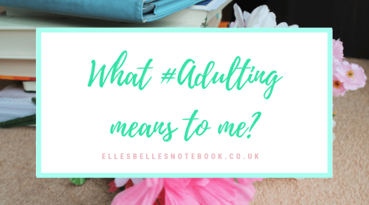 What #Adulting means to me