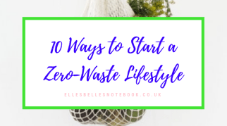 10 Ways to Start a Zero-Waste Lifestyle