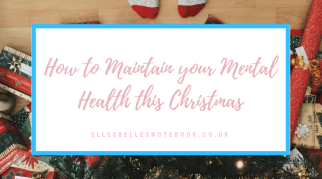 How to Maintain Your Mental Health this Christmas